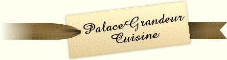 PalaceGrandeur Cuisine